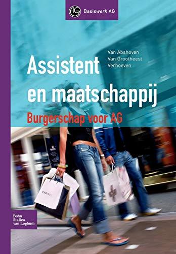 Assistent en maatschappij: Burgerschap voor AG (Basiswerk AG)