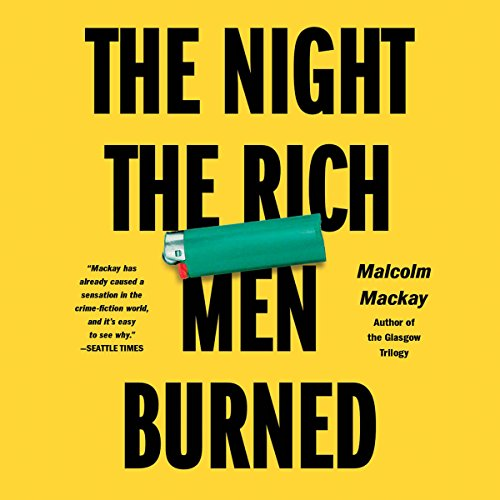 The Night the Rich Men Burned audiobook cover art