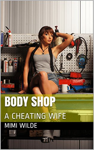 BODY SHOP: A CHEATING WIFE (English Edition)