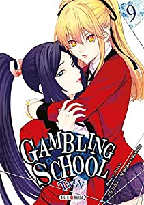 Gambling School Twin Edition simple Tome 9