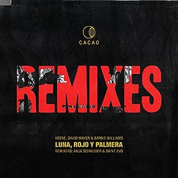 Luna, Rojo & Palmera Remixes