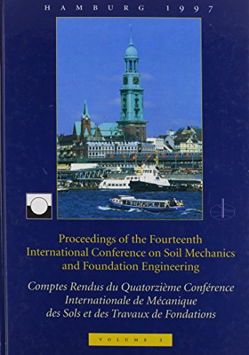 Proceedings of the Fourteenth International Conference on Soil Mechanics and Foundation Engineering