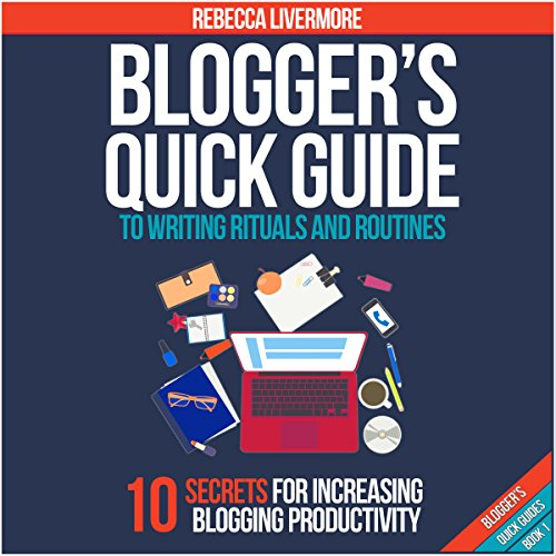 Couverture de Blogger's Quick Guide to Writing Rituals and Routines (Blogger's Quick Guides)