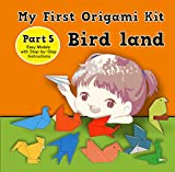 My First Origami Kit: Origami Fun Kit for Beginners (Part Book 5) (English Edition)