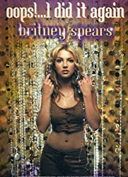 Britney Spears: \'Oops!...I Did It Again\' (Piano Vocal Guitar)