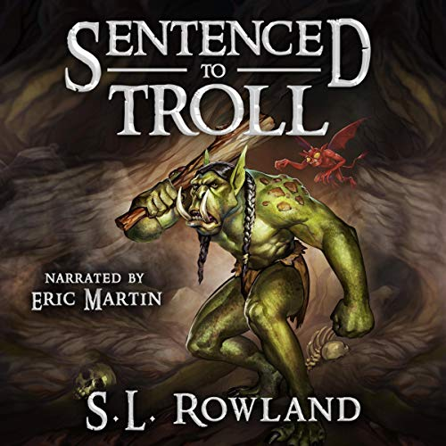 Sentenced to Troll audiobook cover art