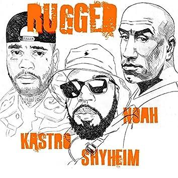 RUGGED (feat. Kastro Zaytana & Noah Francis)