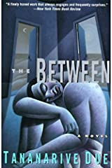 The Between: A Novel Kindle Edition