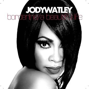 Borderline/A Beautiful Life - BONUS REMIX EP