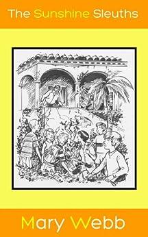 Sunshine Sleuths by [Mary Webb, Robin Carter, David Webb]