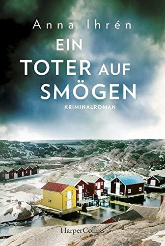 Ein Toter auf Smögen (Ein Fall für Dennis Wilhelmson, Band 3)