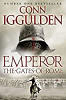Gates of Rome (Emperor Series)
