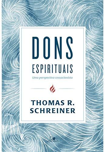 Dons espirituais: uma perspectiva cessacionista