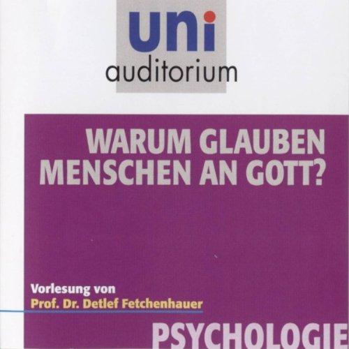 Warum glauben Menschen an Gott? (Uni - Auditorium) Titelbild