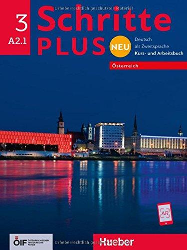 Schritte plus Neu 3 – Österreich: Deutsch als Zweitsprache / Kursbuch + Arbeitsbuch mit Audio-CD zum Arbeitsbuch (Schritte plus Neu - Österreich)