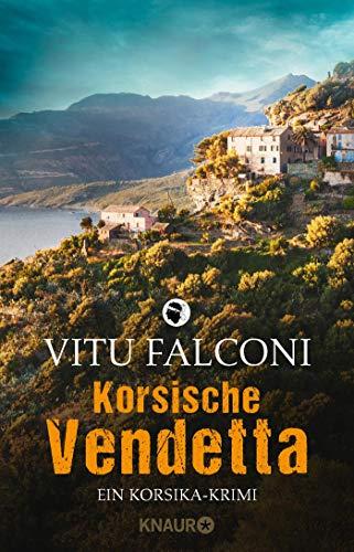 Korsische Vendetta: Ein Korsika-Krimi (Ein Fall für Eric Marchand, Band 3)