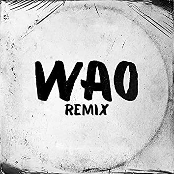 Wao (Remix)