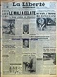 LIBERTE (LA) [No 5137] du 22/08/1960 - EN FIN DU BEAU TEMPS MAIS DURERA-T-IL ? - DEUX ENFANTS (8 ANS ET 3 ANS) PERISSENT DANS L'INCENDIE DE LA FERME DE LEURS PARENTS - UN AVION DE TOURISME S'ECRASE PRES DE GRASSE-SES QUATRE OCCUPANTS SONT CARBONISES - INCENDIE A BORD D'UN BATEAU A HONG-KONG-CINQ MORTS - CONFERENCE DE PRESSE DU GENERAL DE GAULLE-LE 5 SEPTEMBRE - UN BEBE DE 18 MOIS TUE DANS SON LANDAU A LA SUITE DE LA CHUTE DE LA FLECHE D'UNE GRUE - A LA SUITE D'UN COUP D'ETAT AVORTE DU SOUDANAIS