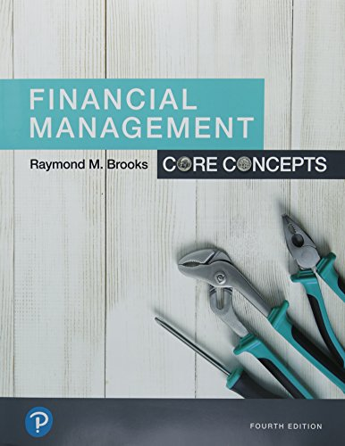 Financial Management: Core Concepts Plus MyLab Finance with Pearson eText -- Access Card Package (4th Edition) (The Pear