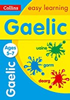 Easy Learning Gaelic: Ages 5-7 (Collins Easy Learning Primary Languages)