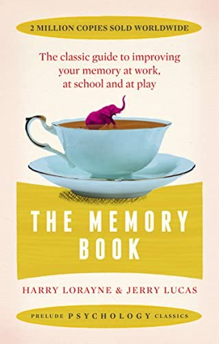 The Memory Book The classic guide to improving your memory at work at study and at play Prelude product image