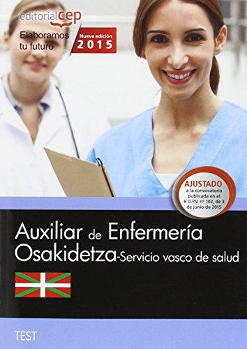 Auxiliar Enfermería. Servicio vasco de salud-Osakidetza. Test (Osakidetza 2015)