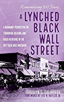 A Lynched Black Wall Street
