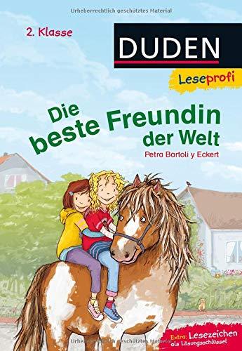 Duden Leseprofi – Die beste Freundin der Welt, 2. Klasse: Kinderbuch für Erstleser ab 7 Jahren (Lesen lernen 2. Klasse, Band 4)