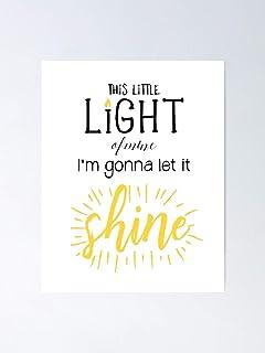 This Little Light Of Mine I'm Gonna Let It Shi – Para decoración de oficina, dormitorio universitario, profesores, aula, entrenamiento de gimnasio y escuela Halloween, vacaciones, fiesta de Navidad.