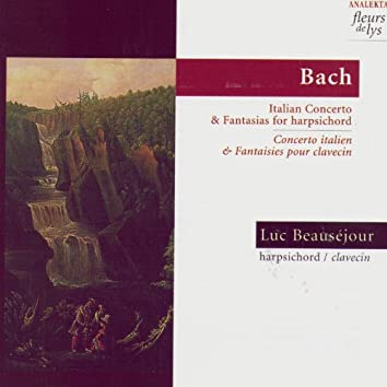 Bach: Italian Concerto and Fantasias for Harpsichord