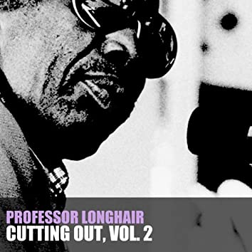 Cutting Out, Vol. 2