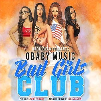 Bad Girls Club (feat. O'Baby Music)