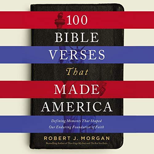 Couverture de 100 Bible Verses that Made America