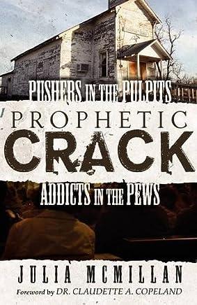 Prophetic Crack by Julia McMillan (2010-10-13)