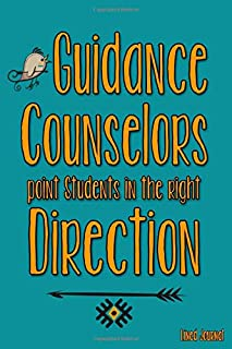 Guidance Counselors Point Students in the Right Direction: Lined Journal