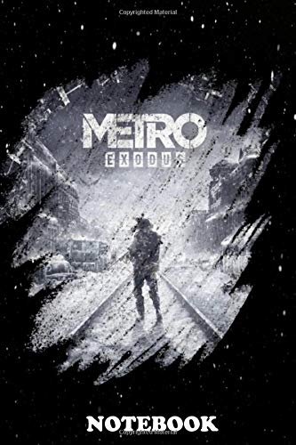 Notebook: Metro Exodus , Journal for Writing, College Ruled Size 6