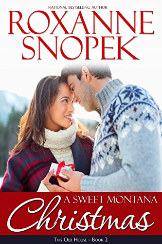 A Sweet Montana Christmas (Montana Home Book 2)