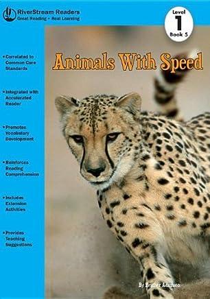 Animals With Speed (Riverstream Readers, Level 1) by Heather Adamson (2013-01-02)