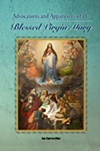 Advocations and Apparitions of the Blessed Virgin Mary