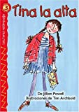 Tina la alta (Tall Tilly), Level 3 (Lectores Relampago: Level 3) (Spanish Edition) by Jillian Powell (2005-01-21)