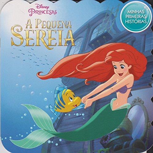 A Pequena Sereia - Coleção Disney Minhas Primeiras Histórias