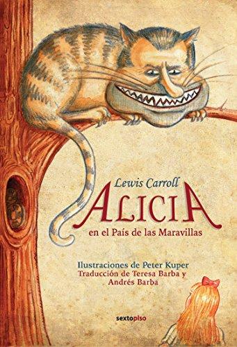 Alicia En El País De Las Maravillas. A Través Del Espejo (SEXTO PISO ILUSTRADO)