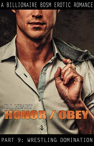 Honor/Obey: Part 9: Wrestling Domination (English Edition)