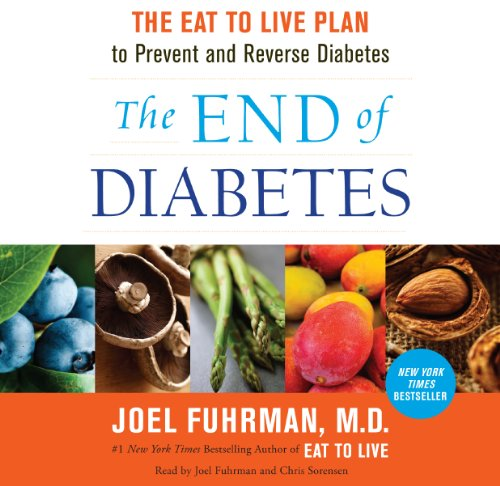 The End of Diabetes audiobook cover art