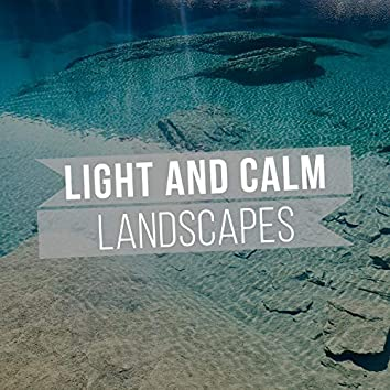 #Light and Calm Landscapes
