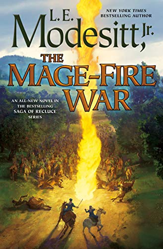 The Mage-fire War: 21 (Saga of Recluce)