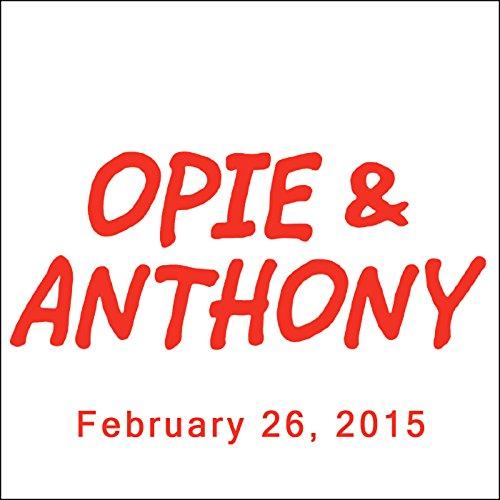Opie & Anthony, Sherrod Small, February 26, 2015 audiobook cover art