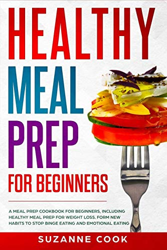 Compare Textbook Prices for Healthy Meal Prep for Beginners  ISBN 9781838223809 by Cook, Suzanne
