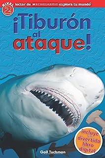 Tiburon al ataque! / Shark Attack! (Lector De Scholastic Explora Tu Mundo / Scholastic D...
