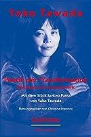 """Yoko Tawada. Poetik der Transformation: Beitrge zum Gesamtwerk. Mit dem Stck """"Sancho Pansa"""" von Yoko Tawada"""